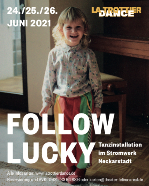 Follow Lucky – La Trottier Dance – Premiere  24.06.21